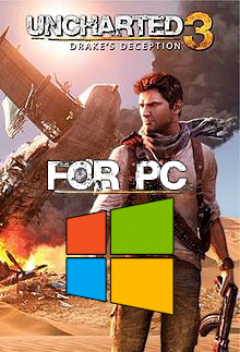 Uncharted 3 for PC