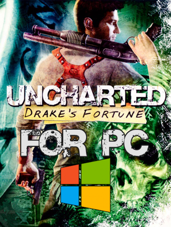 Uncharted 1 for PC